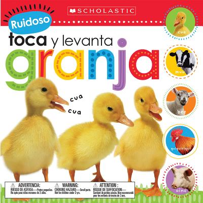 Ruidoso Toca y Levanta: Granja (Scholastic Early Learners: Noisy Touch and Lift)