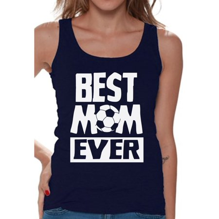 Awkward Styles Women's Best Mom Ever Graphic Tank Tops Soccer Mom Gift