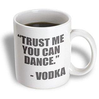 3dRose Trust me you can dance Vodka, Grey, Ceramic Mug, 11-ounce