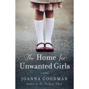 The Home for Unwanted Girls (Hardcover)