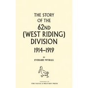 History of the 62nd (West Riding) Division 1914 - 1918 Volume Two