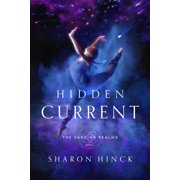 The Dancing Realms: Hidden Current (Book 1) (Hardcover)
