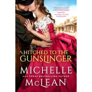 Hitched to the Gunslinger (Paperback)