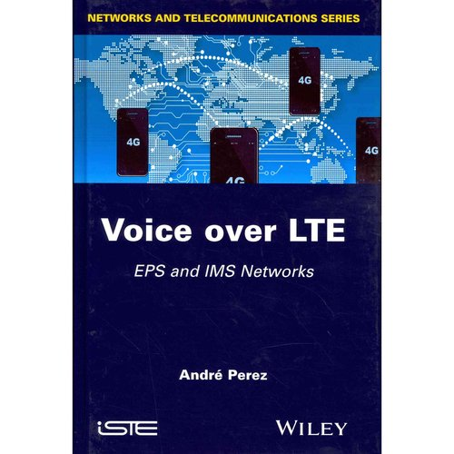 Voice Over Lte : EPS and IMS Networks