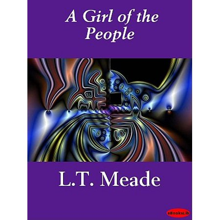 A Girl of the People - eBook