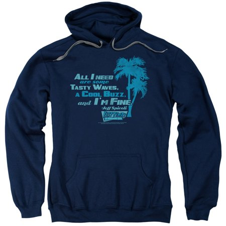 Fast Times Ridgemont High All I Need   Adult Pull Over Hoodie   Navy   Md