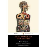 Anti-Oedipus : Capitalism and Schizophrenia