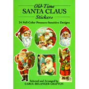 Old-Time Santa Claus Stickers : 24 Full-Color Pressure-Sensitive Designs