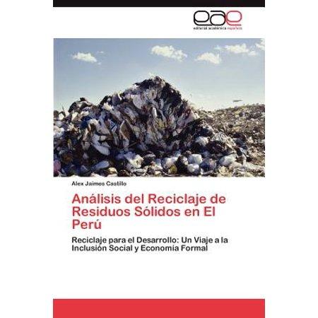 Analisis del Reciclaje de Residuos Solidos En El Peru