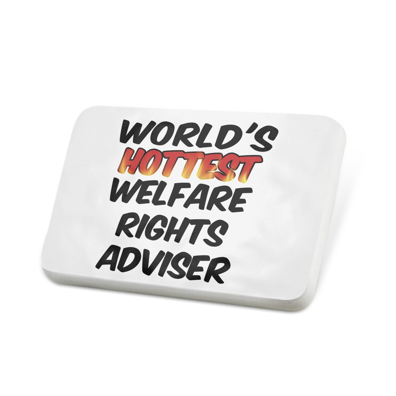 Porcelein Pin Worlds hottest Welfare Rights Adviser Lapel Badge – NEONBLOND
