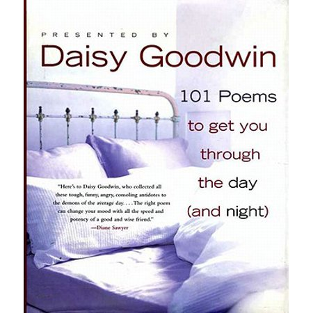 101 Poems to Get You Through the Day (and Night) -