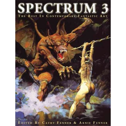 Spectrum III: The Best in Contemporary Fantastic Art : Third Annual Collection
