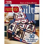 Best of Fons & Porter: Patriotic Quilts