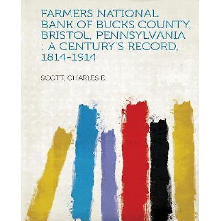 Farmers National Bank Of Bucks County  Bristol  Pennsylvania