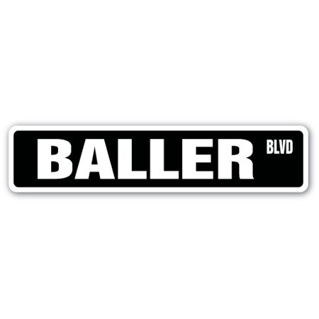 BALLER Street Sign made it pro ball player | Indoor/Outdoor |  24