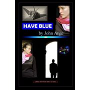 Have Blue