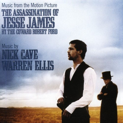 The Assassination Of Jesse James By The Coward Robert Ford Score