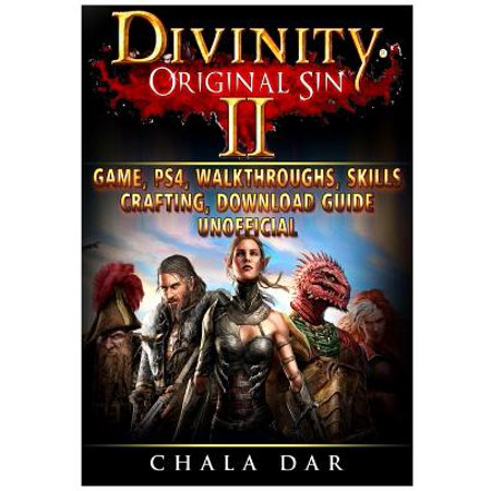 Divinity Original Sin 2 Game, Ps4, Walkthroughs, Skills, Crafting, Download Guide Unofficial - Haunted Halloween Game Walkthrough