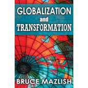 Globalization and Transformation (Hardcover)