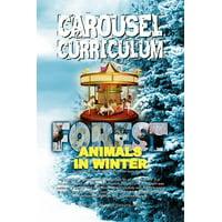 Carousel Curriculum Forest Animals in Winter