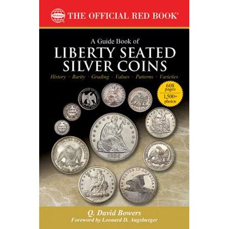 - A Guide Book of Liberty Seated Silver Coins