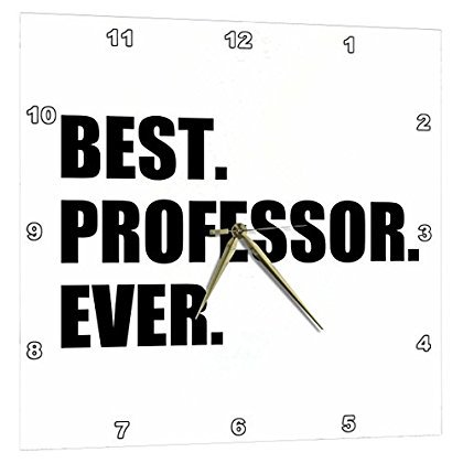 3dRose Best Professor Ever, gift for inspiring college university lecturers, Wall Clock, 10 by