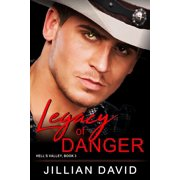 Legacy of Danger (Hell's Valley, Book 3) - eBook