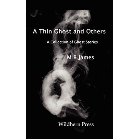 A Thin Ghost and Others. 5 Stories of the Supernatural. (Ghost 5)