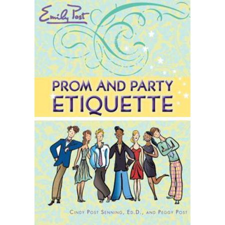 Prom and Party Etiquette - eBook ()