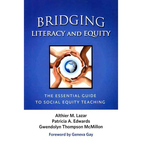 Bridging Literacy and Equity: The Essential Guide to Social Equity Teaching