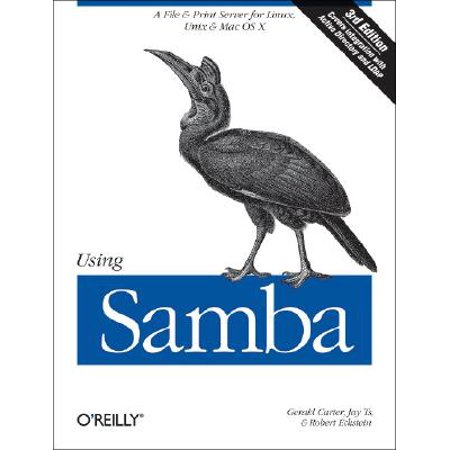 Using Samba : A File & Print Server for Linux, Unix & Mac OS