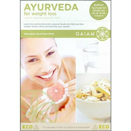Ayurveda For Weight Loss With Dr  John Douillard
