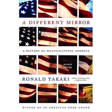 A Different Mirror: A History of Multicultural (Takaki A Different Mirror Chapter 9 Summary)