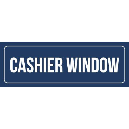 Blue Background With White Font Cashier Window Office Business Retail Outdoor & Indoor Metal Door Sign, 3x9