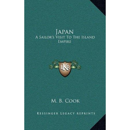 Japan  A Sailors Visit To The Island Empire
