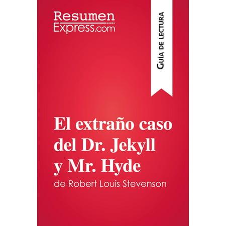El extraño caso del Dr. Jekyll y Mr. Hyde de Robert Louis Stevenson (Guía de lectura) -
