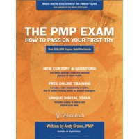 The PMP Exam : How to Pass on Your First Try, Sixth Edition