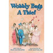 Wobbly Bags a Thief - eBook