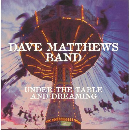 Under the Table & Dreaming (CD) Dave Matthews Band