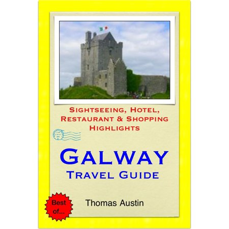 Galway Irish Crystal Whiskey (Galway, Ireland Travel Guide - Sightseeing, Hotel, Restaurant & Shopping Highlights (Illustrated) - eBook )