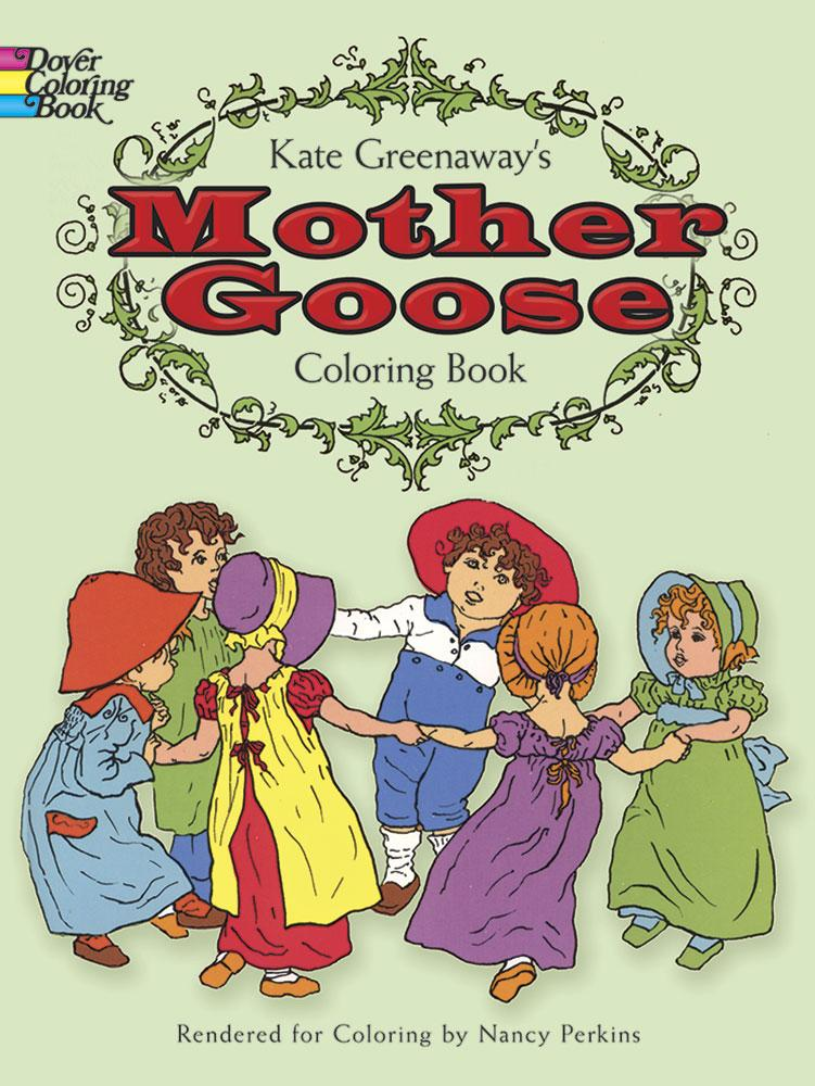 - Dover Coloring Books: Kate Greenaway's Mother Goose Coloring Book  (Paperback) - Walmart.com - Walmart.com