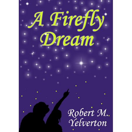A Firefly Dream - eBook - Fairytales And Fireflies