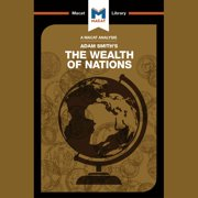The Macat Analysis of Adam Smith's The Wealth of Nations - Audiobook