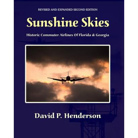 Sunshine Skies  Historic Commuter Airlines Of Florida And Georgia