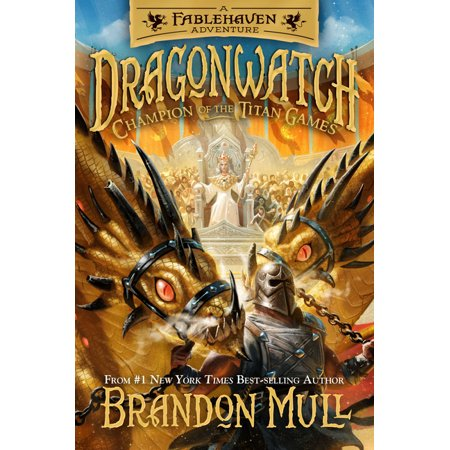 Dragonwatch: Champion of the Titan Games, Volume 4 (Series #4) (Hardcover)