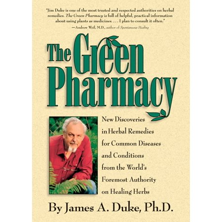 The Green Pharmacy : New Discoveries in Herbal Remedies for Common Diseases and Conditions from the World's Foremost Authority on Healing (List Of Common Diseases Of Female Reproductive System)