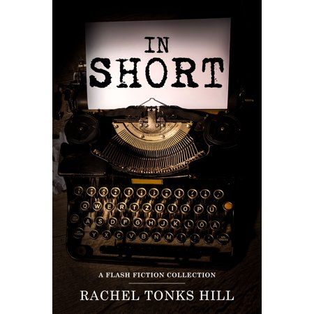 In Short: A Flash Fiction Collection - eBook