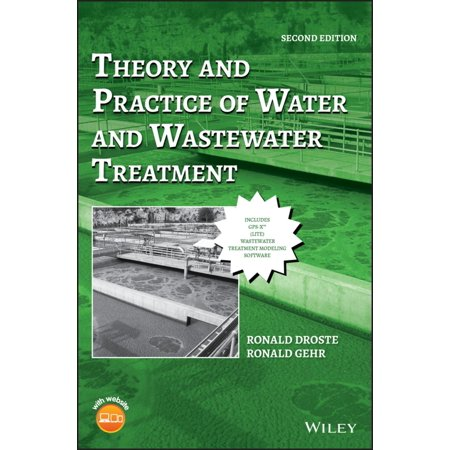 Theory and Practice of Water and Wastewater Treatment -