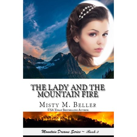 The Lady and the Mountain Fire - eBook