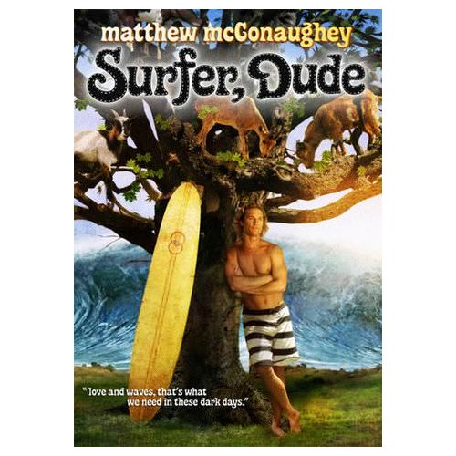 Surfer, Dude (2008)
